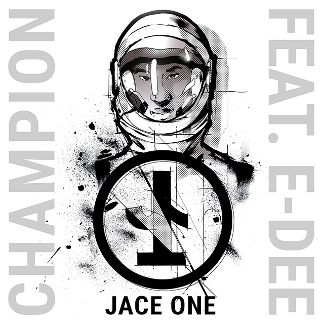 JACE - Champion Featuring E-Dee
